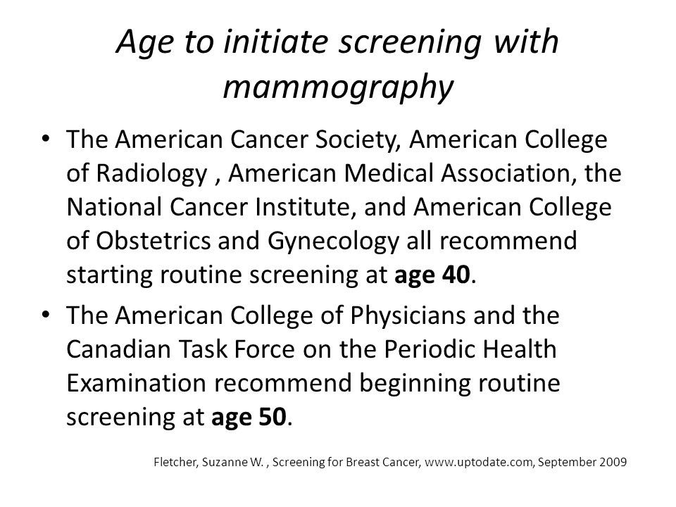 Age to initiate screening with mammography