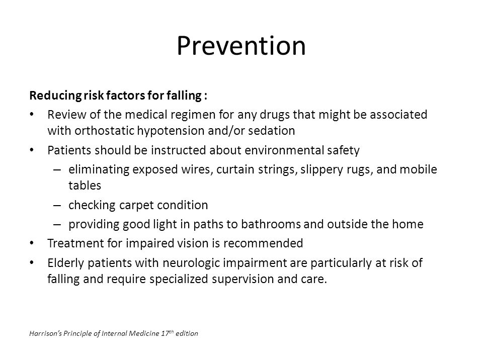 Prevention Reducing risk factors for falling :