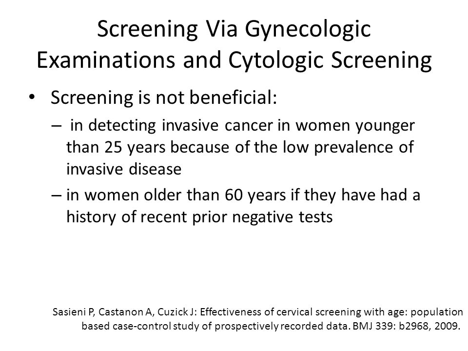 Screening Via Gynecologic Examinations and Cytologic Screening