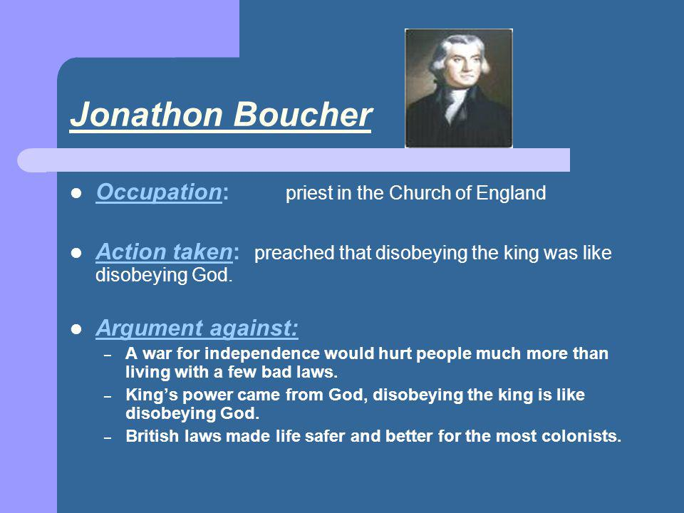 Jonathon Boucher Occupation: priest in the Church of England
