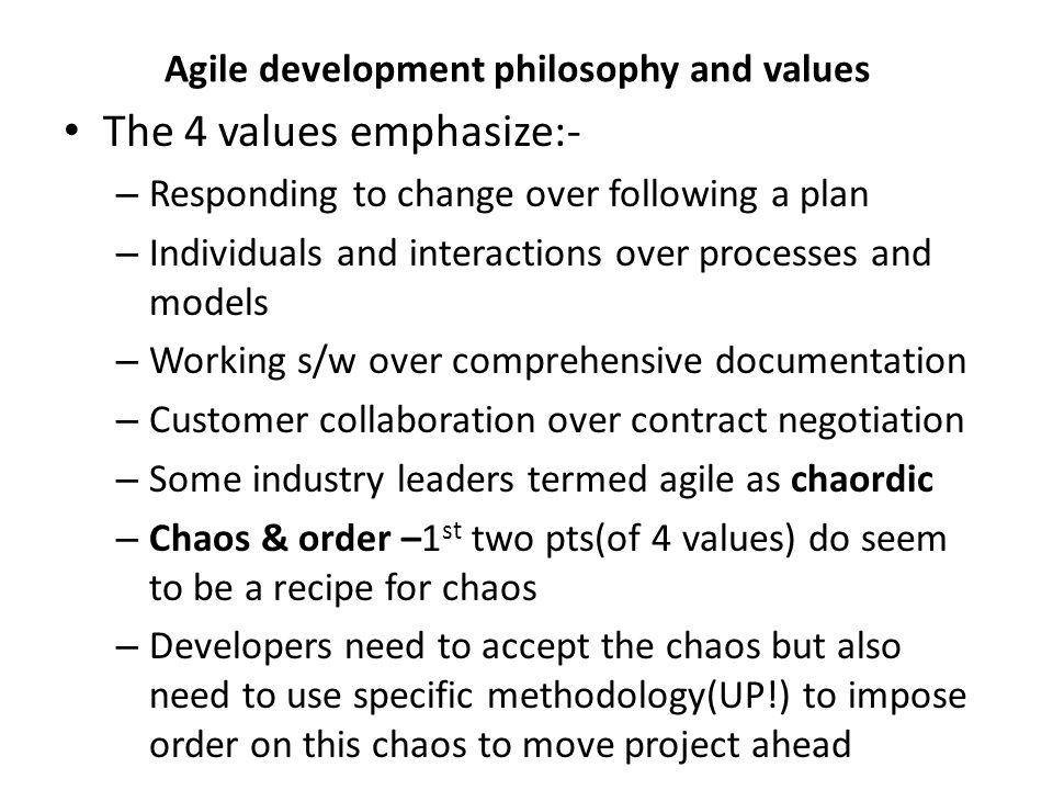 Agile development philosophy and values