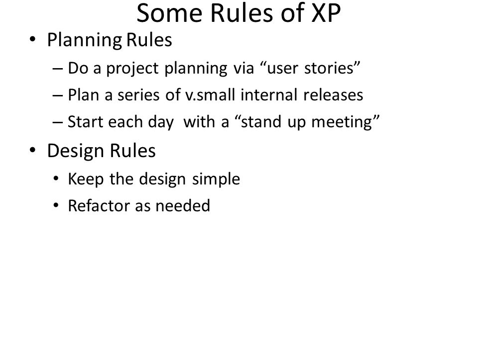 Some Rules of XP Planning Rules Design Rules