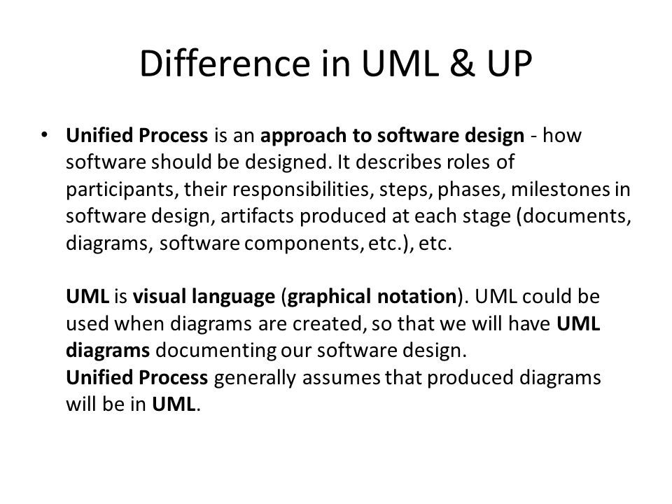 Difference in UML & UP