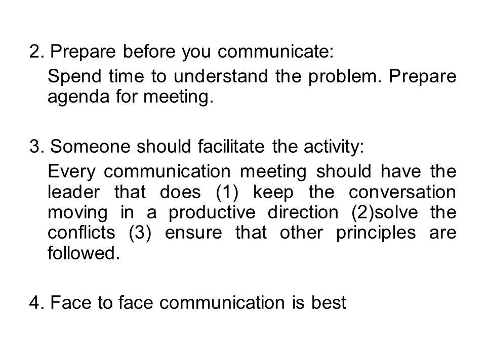 2. Prepare before you communicate: