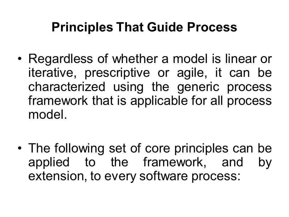 Principles That Guide Process