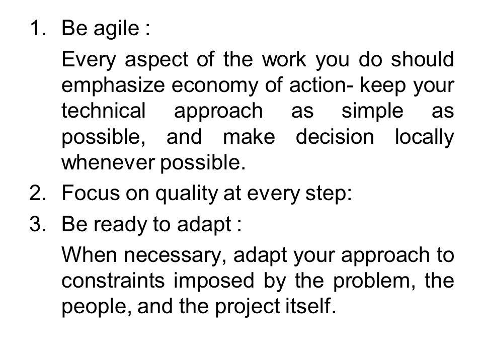 Be agile :