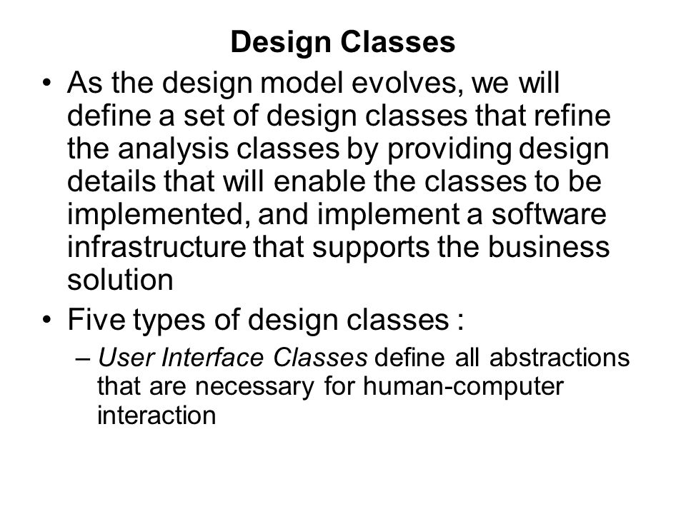 Five types of design classes :