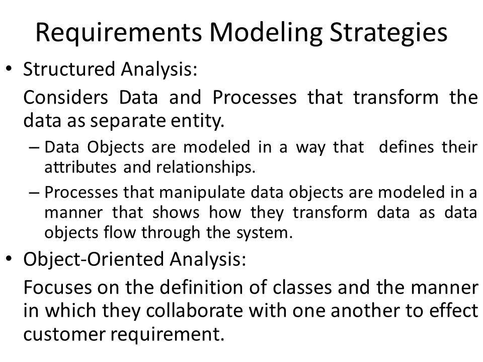 Requirements Modeling Strategies