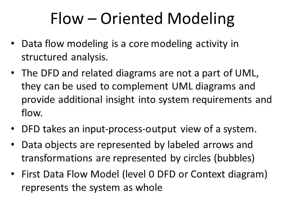 Flow – Oriented Modeling