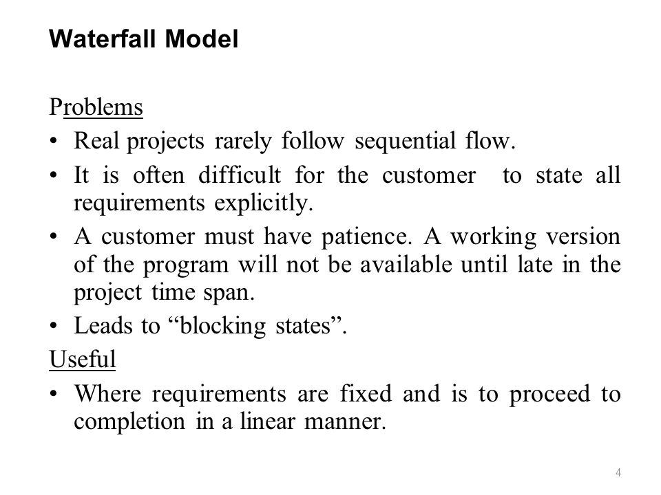 Real projects rarely follow sequential flow.