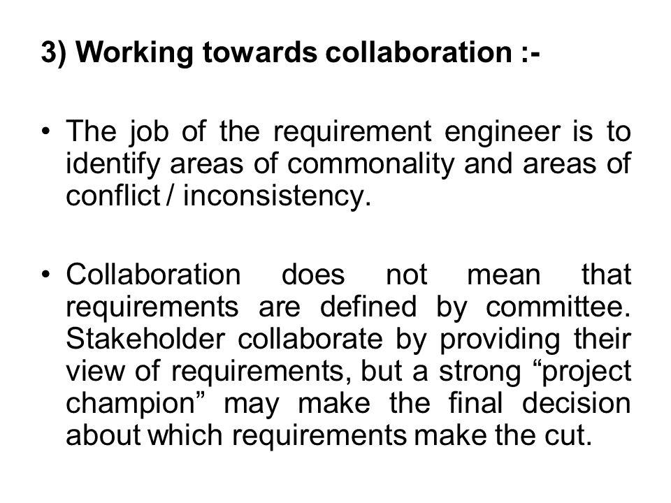 3) Working towards collaboration :-