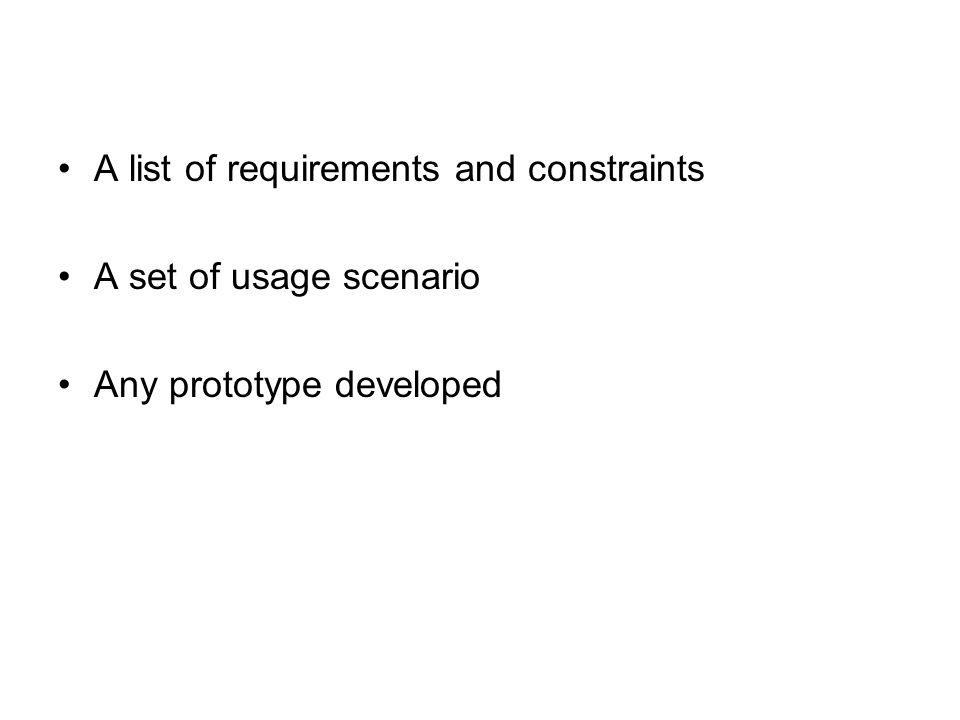 A list of requirements and constraints