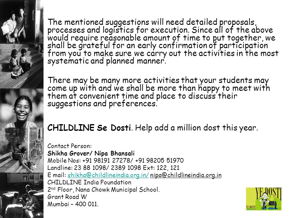 CHILDLINE Se Dosti. Help add a million dost this year.