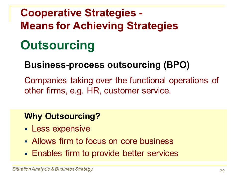 Outsourcing Cooperative Strategies - Means for Achieving Strategies
