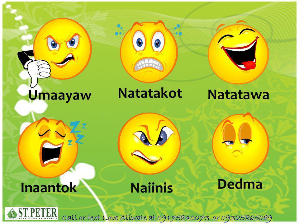 Umaayaw Natatakot Natatawa Naiinis Dedma Inaantok