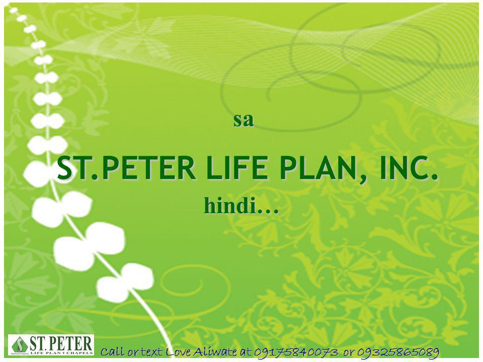 sa ST.PETER LIFE PLAN, INC. hindi…