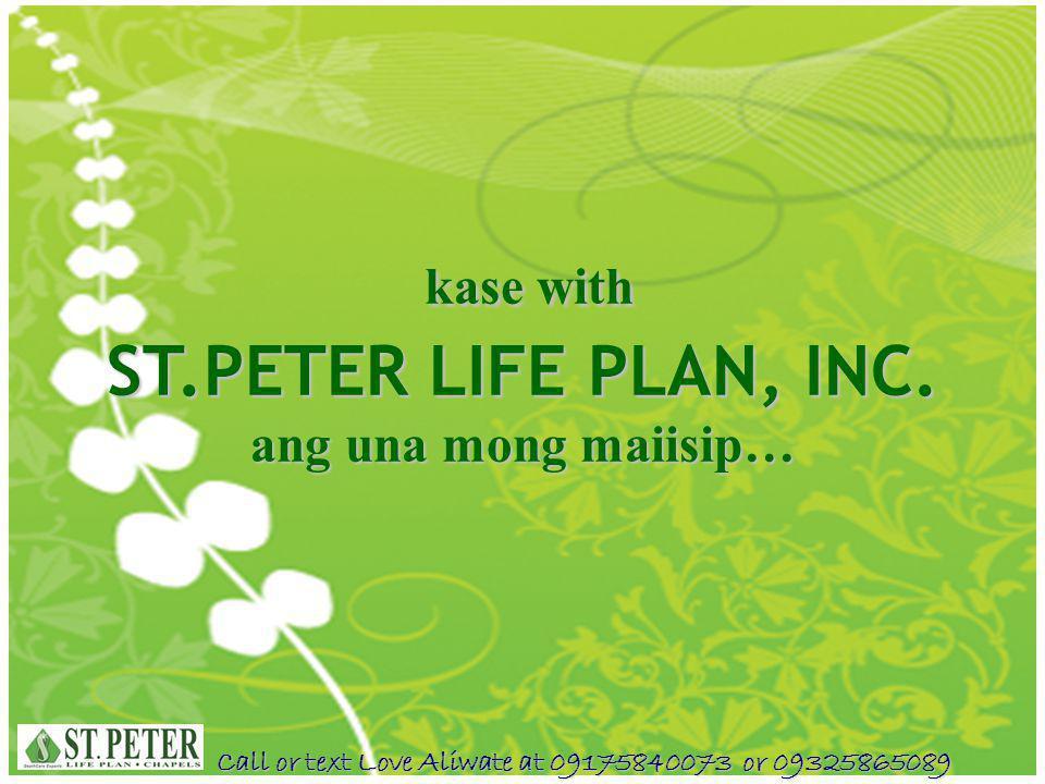 kase with ST.PETER LIFE PLAN, INC. ang una mong maiisip…