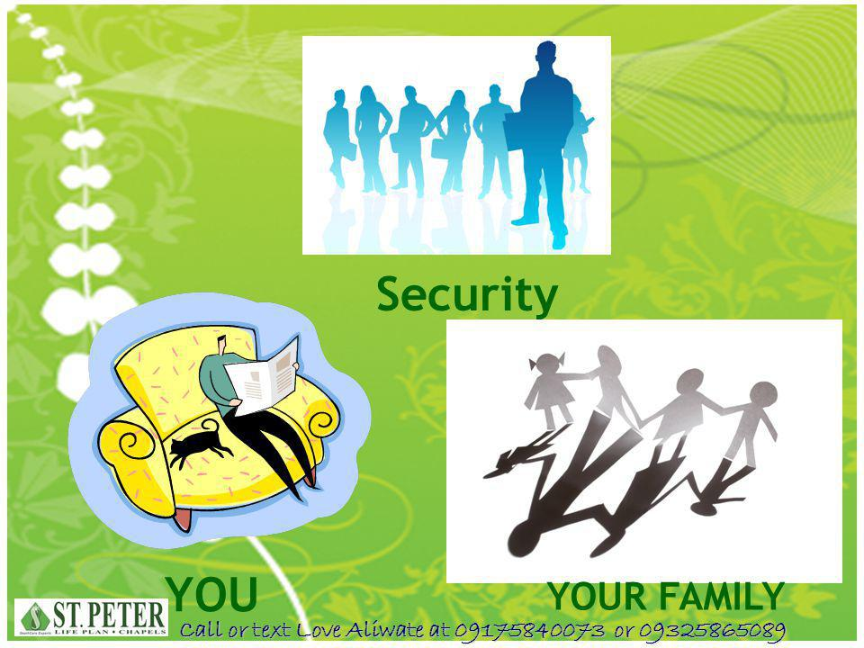 Security YOU YOUR FAMILY