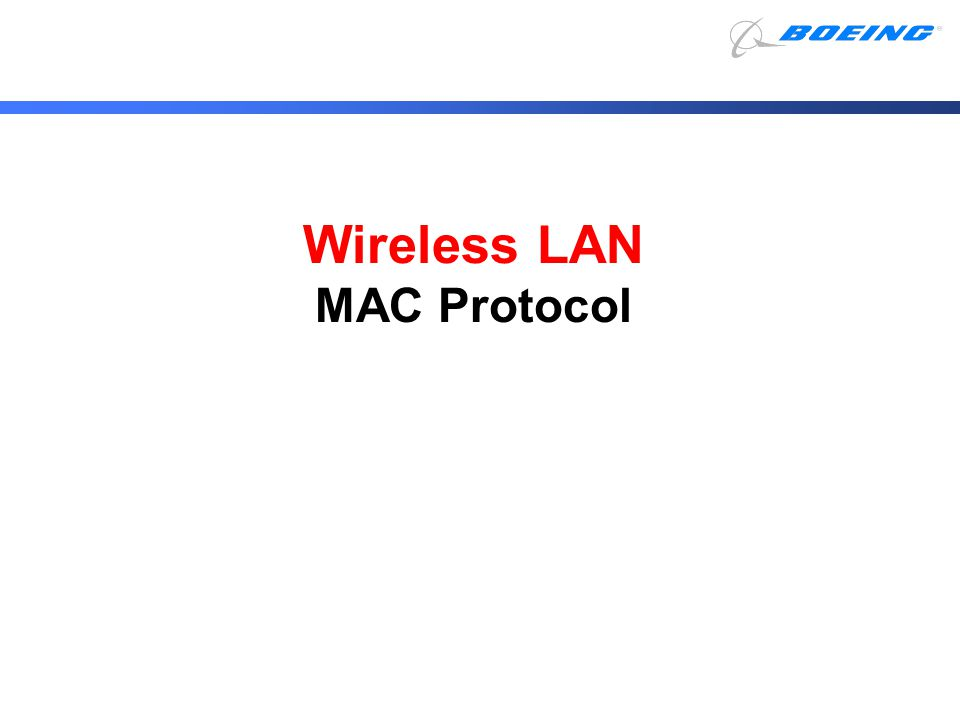 Wireless LAN MAC Protocol