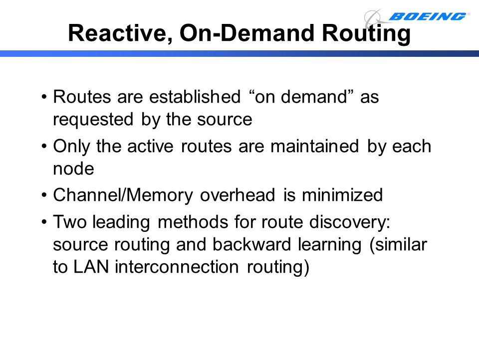 Reactive, On-Demand Routing