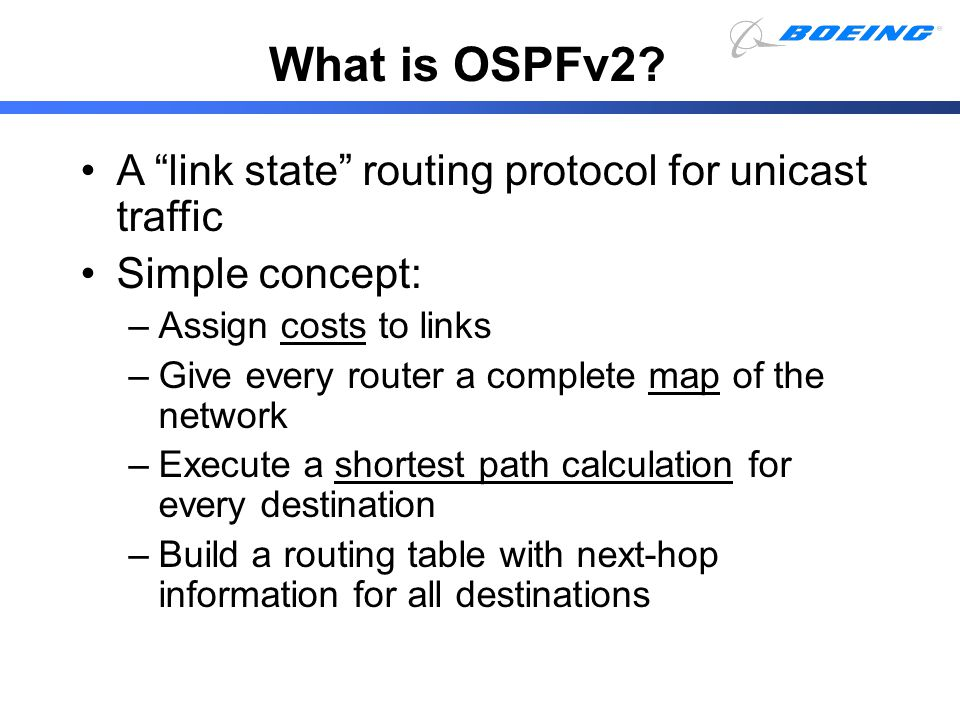 What is OSPFv2 A link state routing protocol for unicast traffic