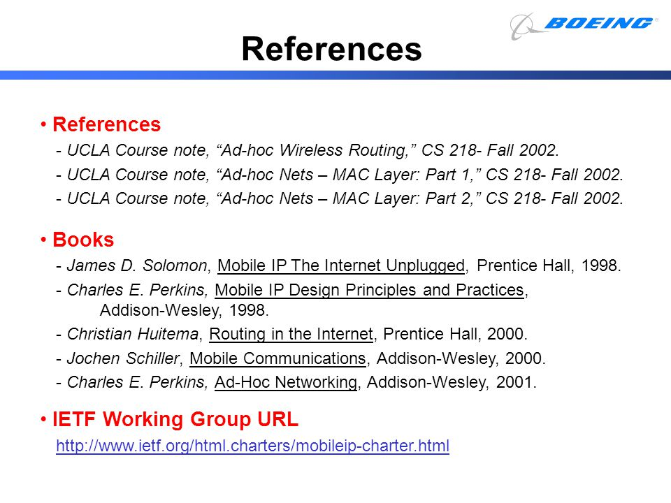 References References Books IETF Working Group URL
