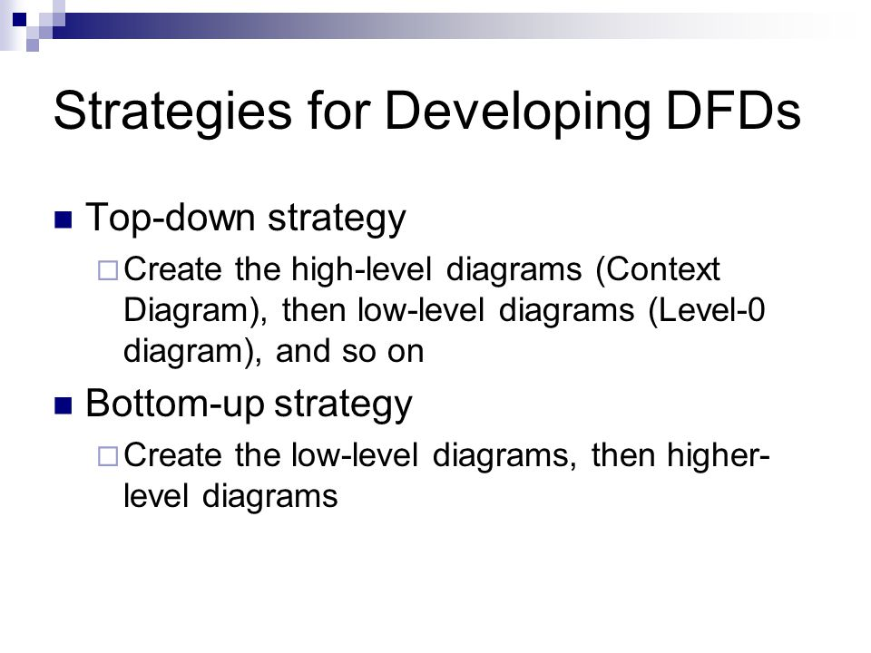 Strategies for Developing DFDs