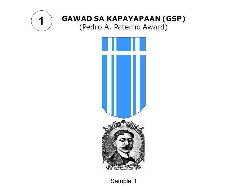 1 GAWAD SA KAPAYAPAAN (GSP) (Pedro A. Paterno Award) Sample 1