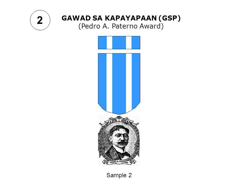 2 GAWAD SA KAPAYAPAAN (GSP) (Pedro A. Paterno Award) Sample 2