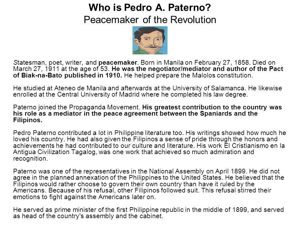 Who is Pedro A. Paterno Peacemaker of the Revolution
