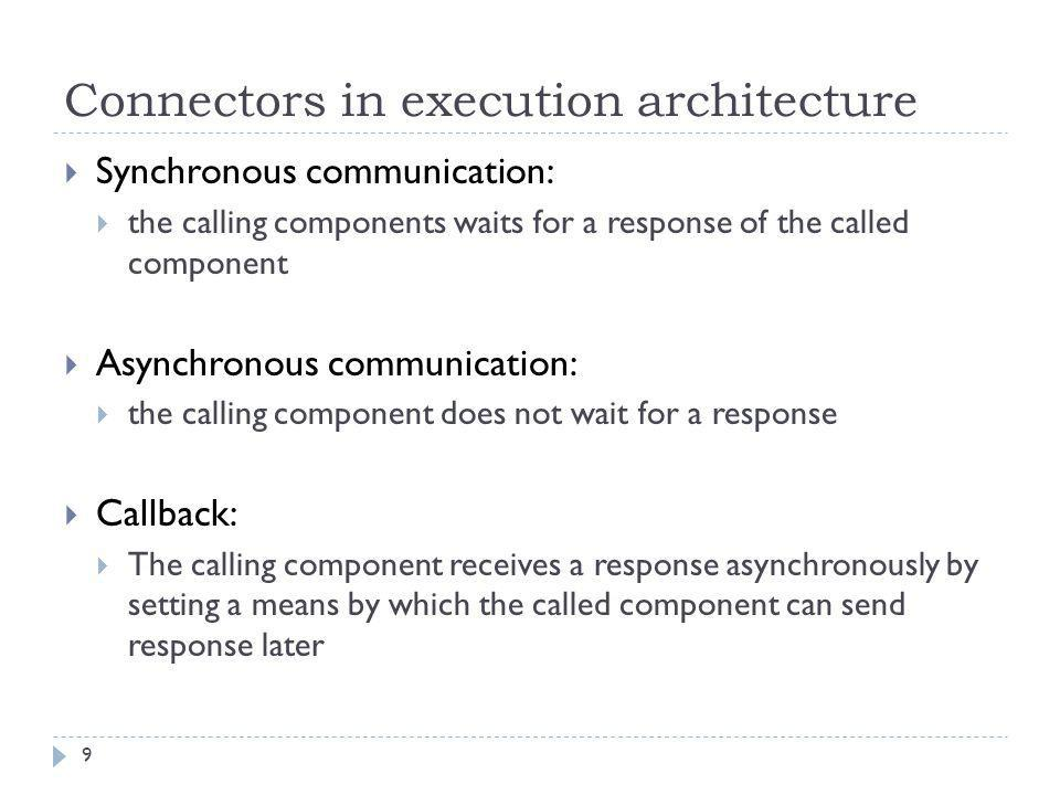 Connectors in execution architecture