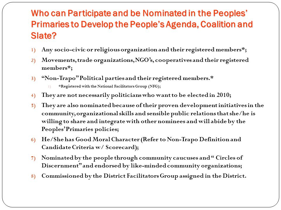 Who can Participate and be Nominated in the Peoples' Primaries to Develop the People's Agenda, Coalition and Slate