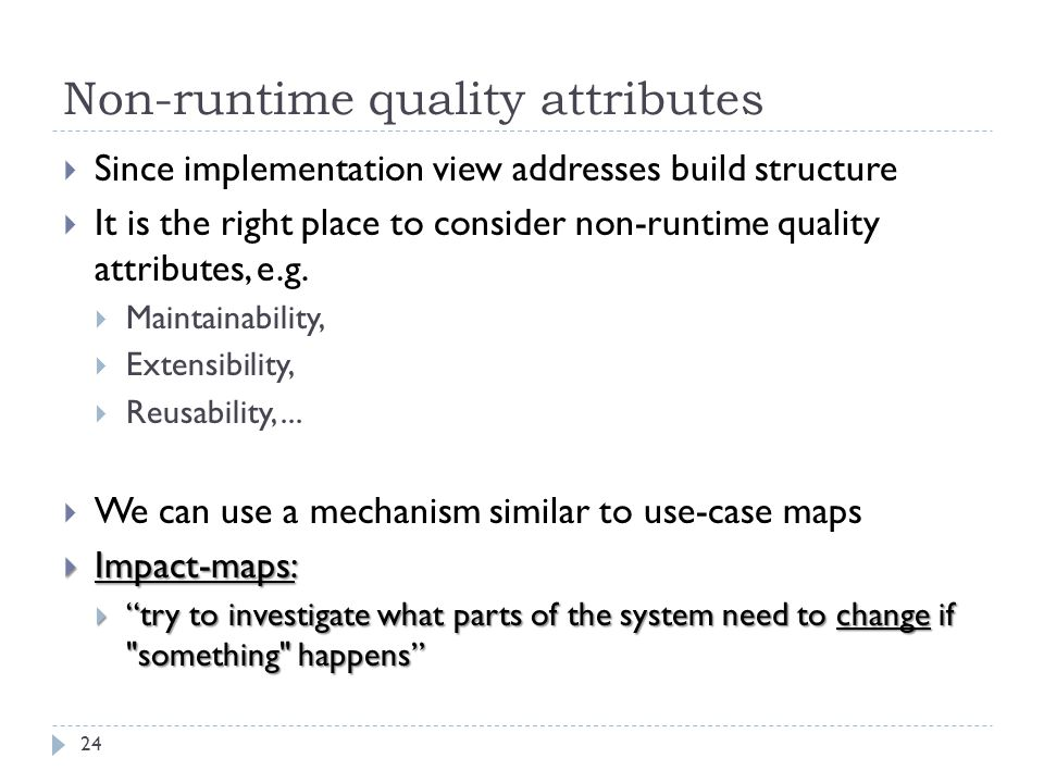 Non-runtime quality attributes