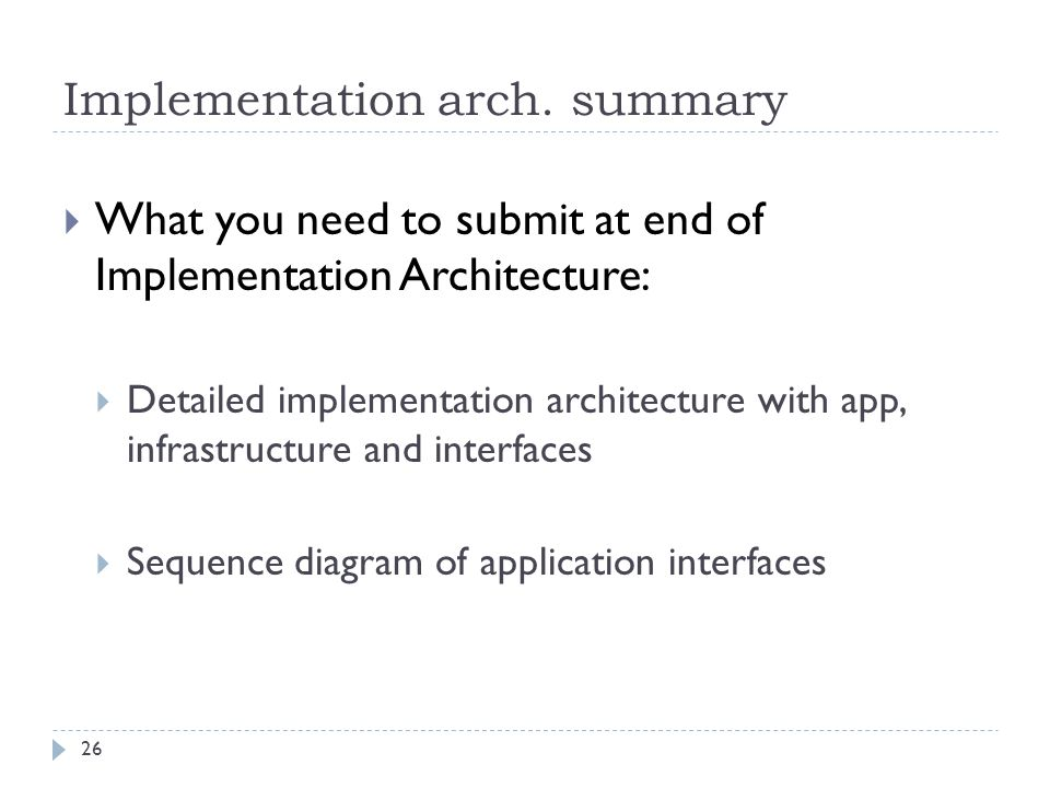Implementation arch. summary