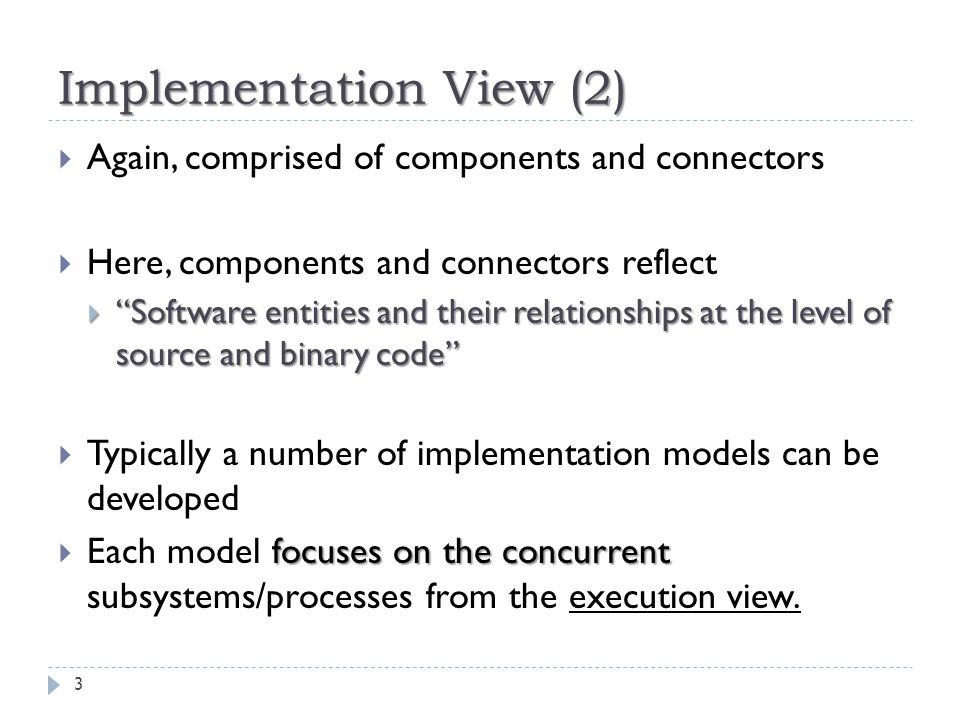 Implementation View (2)