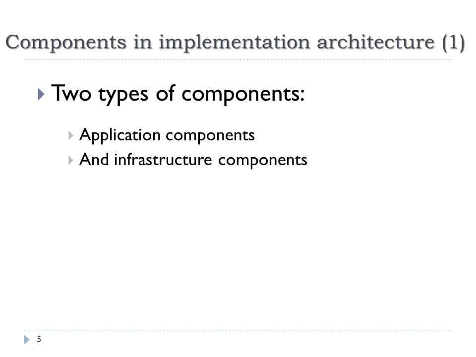 Components in implementation architecture (1)