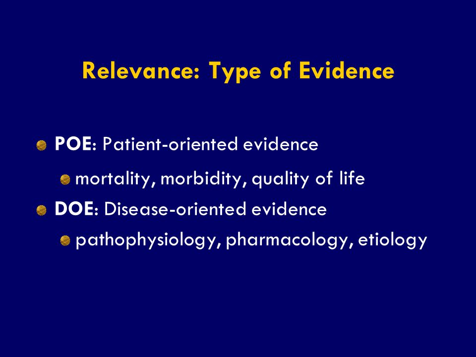 Relevance: Type of Evidence