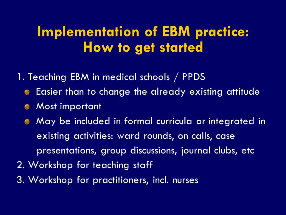 Implementation of EBM practice: How to get started