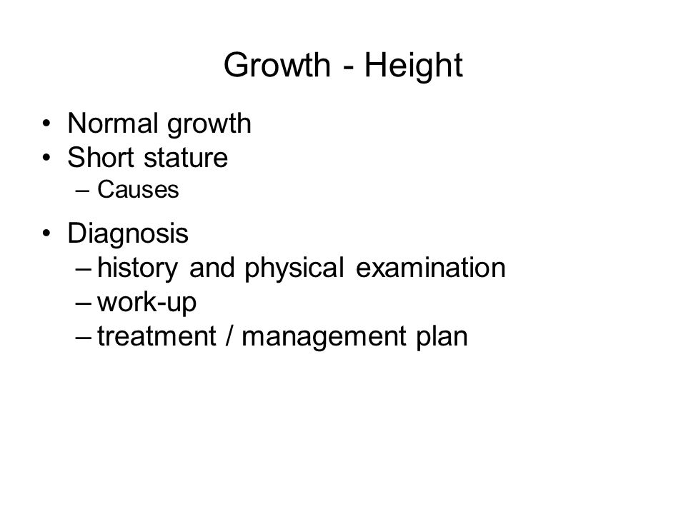 Growth - Height Normal growth Short stature Diagnosis