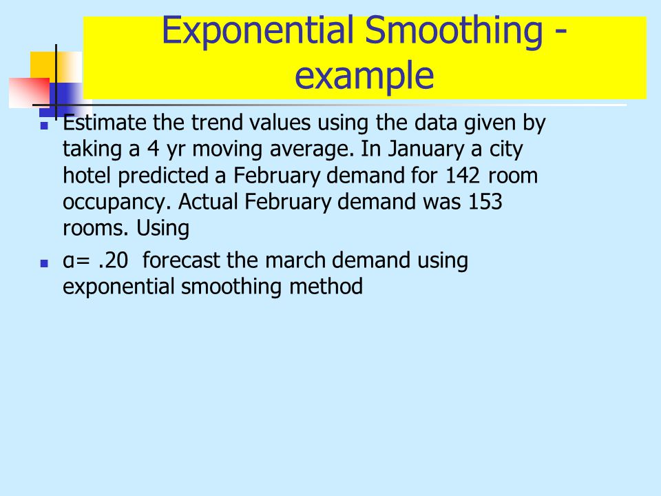 Exponential Smoothing - example