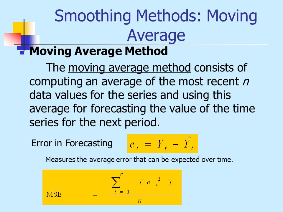 Smoothing Methods: Moving Average