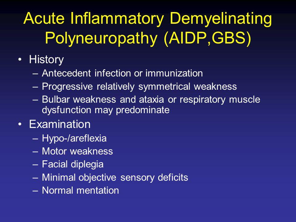 Acute Inflammatory Demyelinating Polyneuropathy (AIDP,GBS)