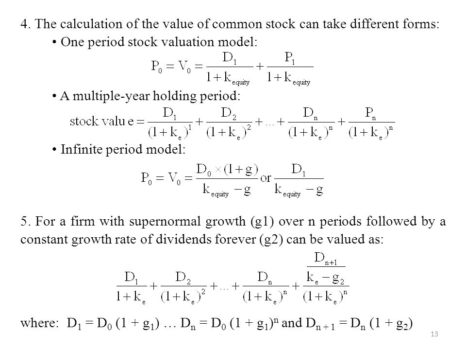 4. The calculation of the value of common stock can take different forms: