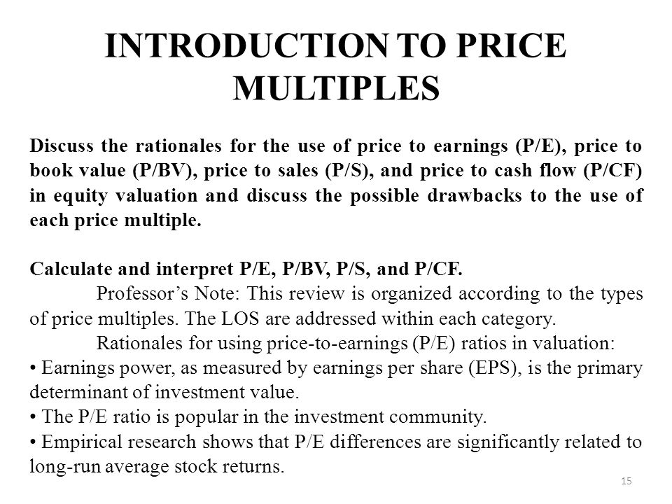 INTRODUCTION TO PRICE MULTIPLES