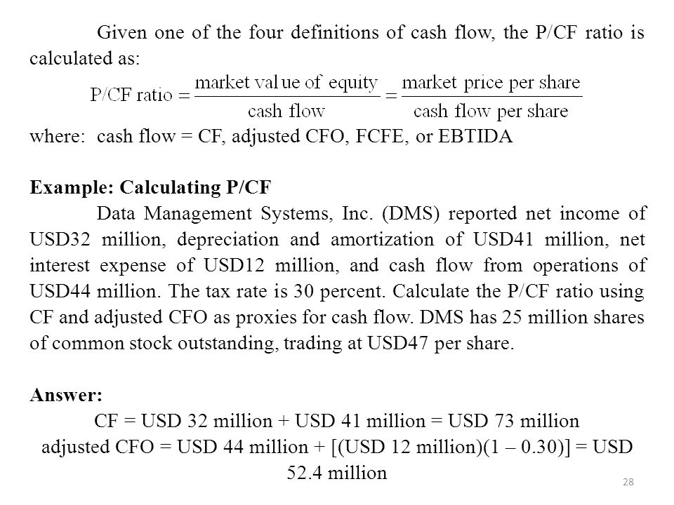 CF = USD 32 million + USD 41 million = USD 73 million