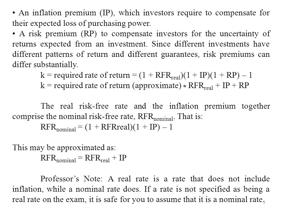 • An inflation premium (IP), which investors require to compensate for their expected loss of purchasing power.