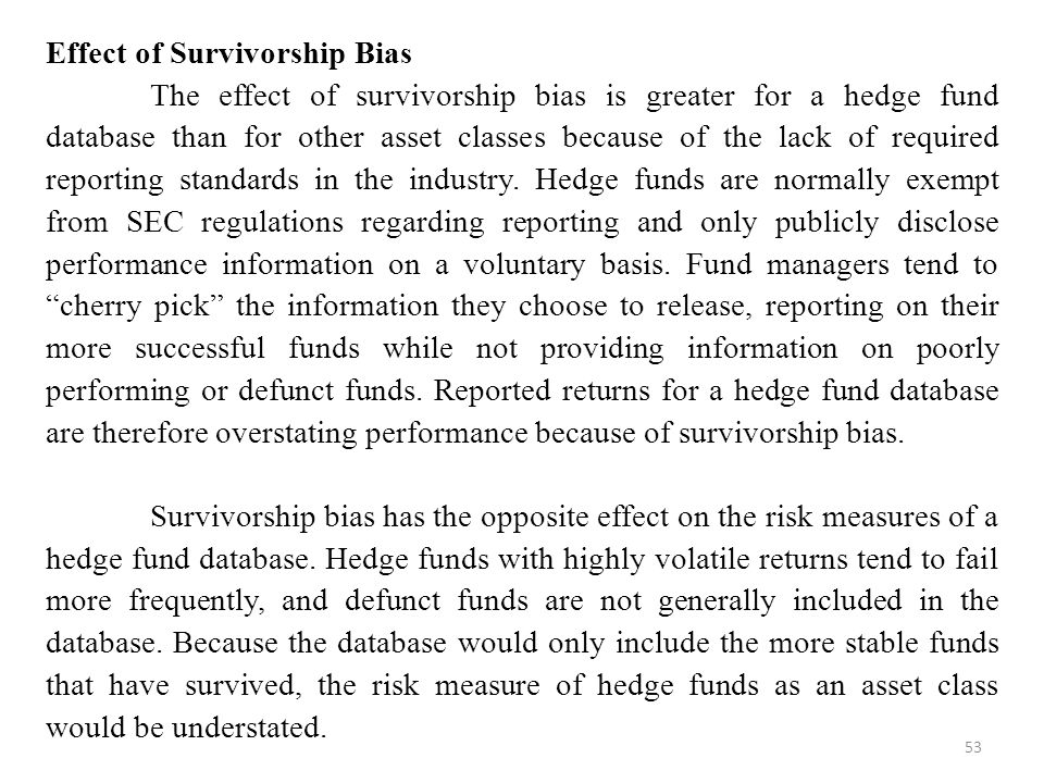 Effect of Survivorship Bias