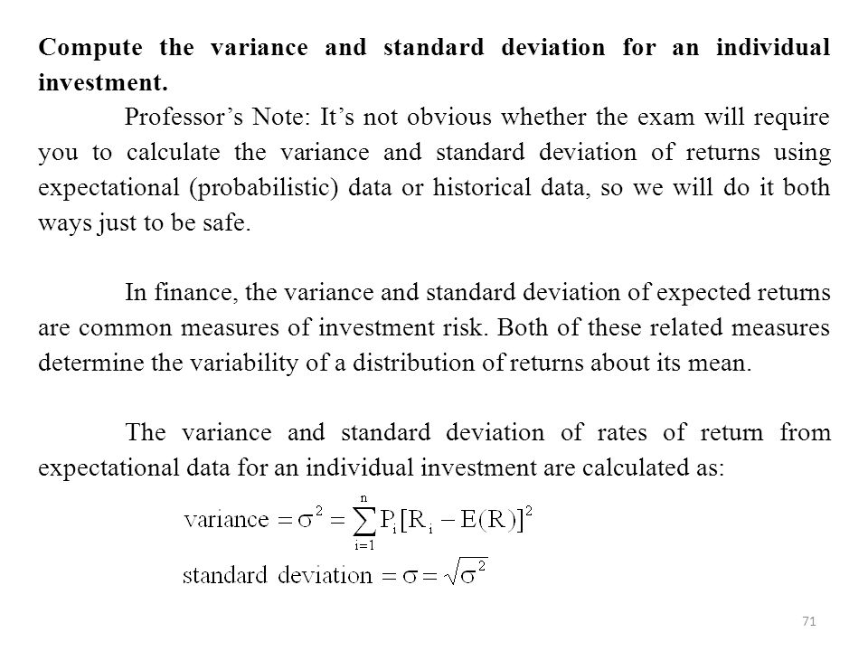 Compute the variance and standard deviation for an individual investment.