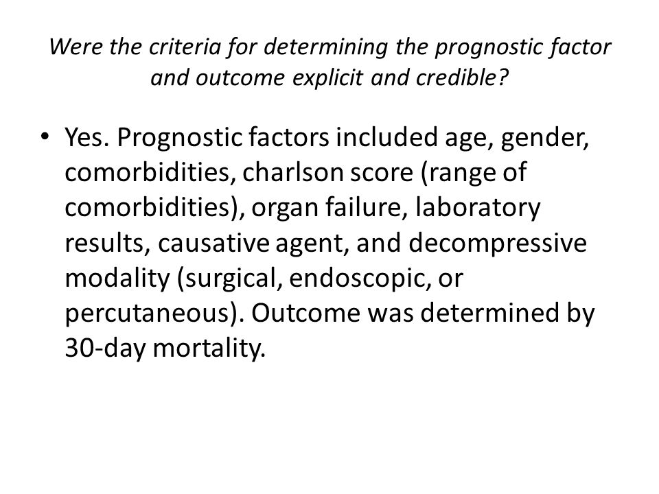 Were the criteria for determining the prognostic factor and outcome explicit and credible