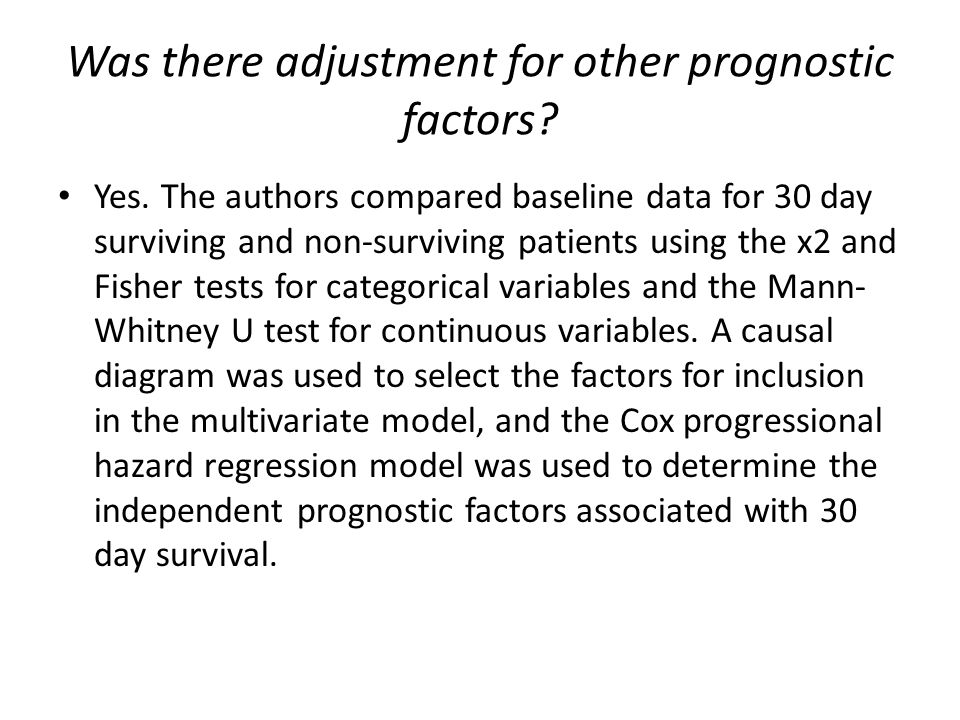Was there adjustment for other prognostic factors